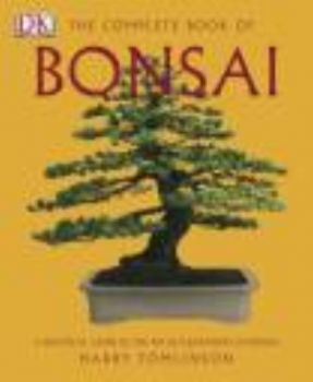 "COMPLETE BOOK OF BONSAI_THE. ""DK"""