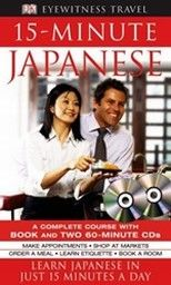 15 - MINUTE JAPANESE. Book & Two 60-minute CDs.