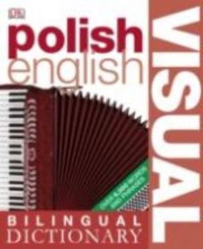 POLISH - ENGLISH: Visual Bilingual Dictionary. ""