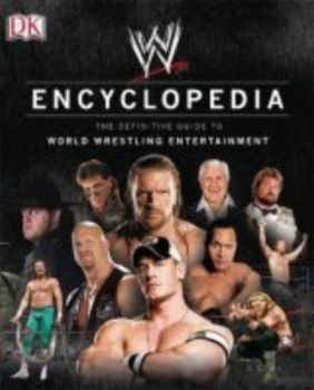 WWE ENCYCLOPEDIA: The definitive guide to World