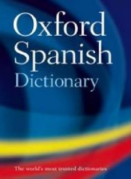 OXFORD SPANISH DICTIONARY. 4th ed. /HB/