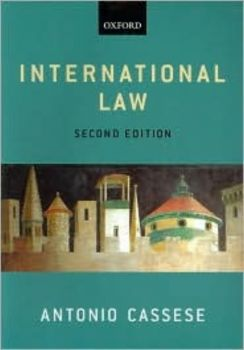 INTERNATIONAL LAW. (A.Cassese), 2nd ed. /PB/