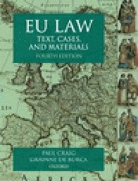 EU LAW: Text, cases, and materials. 4th ed. (P.C