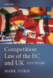 COMPETITION LAW OF THE EC and UK. 5th ed. (M.Fur