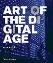 """ART OF THE DIGITAL AGE. /HB/ """"TH&H"""""""