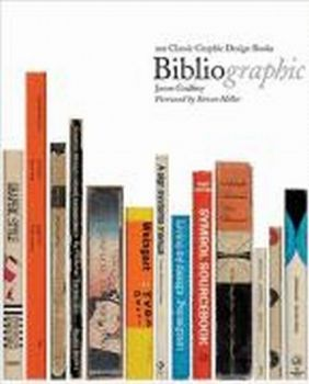 BIBLIOGRAPHIC: 100 Classic Graphic Design Books.