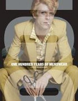 ONE HUNDRED YEARS OF MENSWEAR. (Cally Blackman)