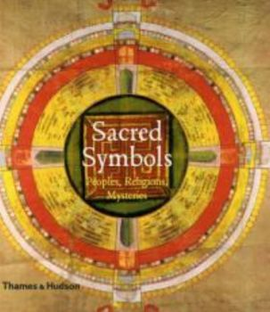 SACRED SYMBOLS: Peoples, Religions, Mysteries. (