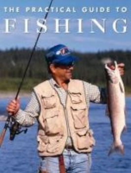 "PRACTICAL GUIDE TO FISHING_THE. HB, ""Ullmann&Kon"