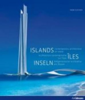 """ISLANDS: Contemporary Architecture On Water. """"Ko"""