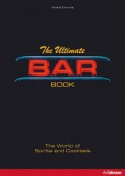 ULTIMATE BAR BOOK_THE. The World of Spirits and