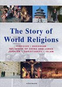 STORY OF WORLD RELIGIONS_THE. (Markus Hattstein)