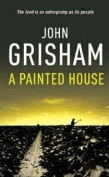 PAINTED HOUSE_A. (John Grisham)