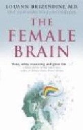 FEMALE BRAIN_THE. (L.Brizendine)