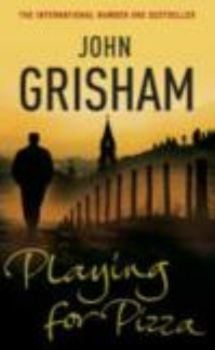PLAYING FOR PIZZA. (John Grisham)