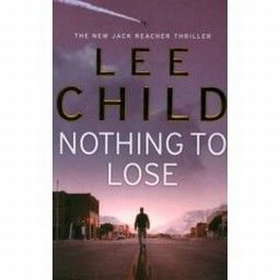 NOTHING TO LOSE. (L.Child)
