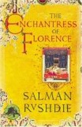 ENCHANTRESS OF FLORENCE_THE. (S.Rushdie)