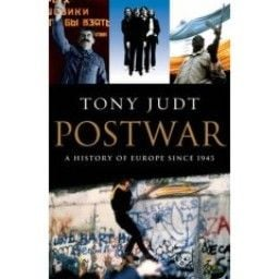 POSTWAR. A History of Europe since 1945. (T.Judt