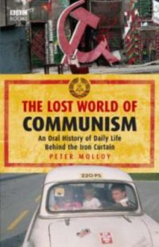 LOST WORLD OF COMMUNISM_ THE. (Peter Molloy)