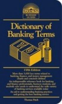 DICTIONARY OF BANKING TERMS.  5th ed. [THOMAS P.