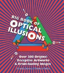 "BIG BOOK OF OPTICAL ILLUSIONS. ""BARRON`S"""