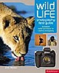 ESSENTIAL WILDLIFE  PHOTOGRAPHY MANUAL_THE. `Rot
