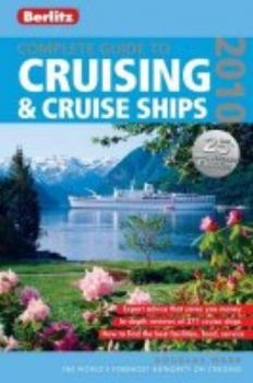 COMPLETE GUIDE TO CRUISING AND CRUISE SHIPS. (Do