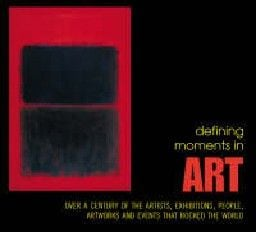 DEFINING MOMENTS IN ART. (MIKE EVANS)