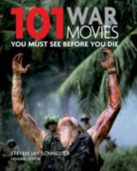 101 WAR MOVIES: You Must See Before You Die. (St