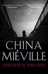 CITY AND THE CITY_THE. (China Mieville)