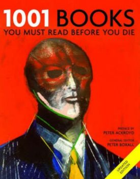"""1001 BOOKS YOU MUST READ BEFORE YOU DIE. PB, """"Ca"""