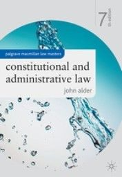 CONSTITUTIONAL AND ADMINISTRATIVE LAW. 7th ed. (