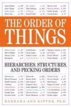 ORDER OF THINGS_THE: Hierarchies, Structures and