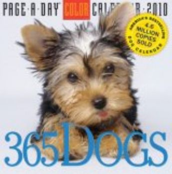"""365 DOGS 2010. (Calendar/Page A Day) """"Workman"""""""