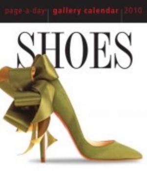 "SHOES 2010. (Calendar/Page A Day) ""Workman Galle"
