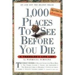 1000 PLACES TO SEE BEFORE YOU DIE. [Patricia Sch