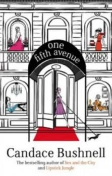 ONE FIFTH AVENUE. (Candace Bushnell)