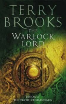 THE SWORD OF SHANNARA: The Warlock Lord. Part 1