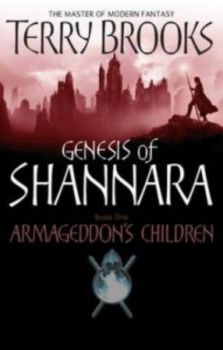 GENESIS OF SHANNARA: Armageddon`s Children. Book