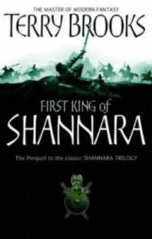 SHANNARA: First King of Shannara. Book1