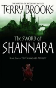 SHANNARA: The Sword of Shannara. Book 1