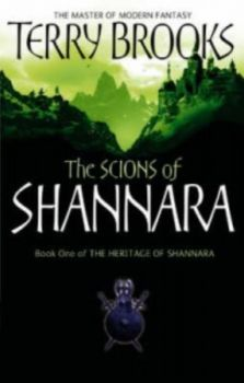 THE HERITAGE OF SHANNARA: The Scions of Shannara