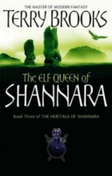 THE HERITAGE OF SHANNARA: The Elf Queen of Shann