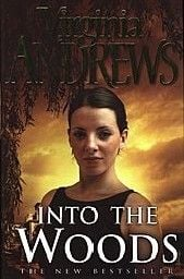 INTO THE WOODS. (V.Andrews)