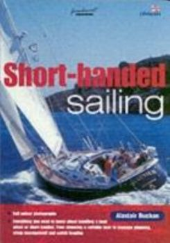 "SHORT-HANDED SAILING. (Alastair Buchan), ""Wiley"""