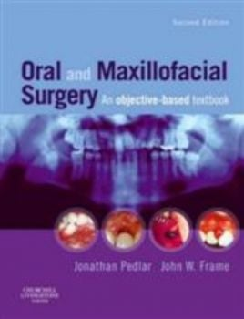 ORAL AND MAXILLOFACIAL SURGERY: An Objective-Bas