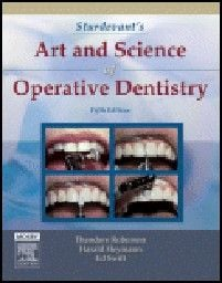 STURDEVANT`S ART AND SCIENCE OF OPERATIVE DENTIS