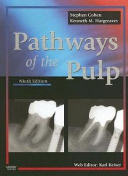 PATHWAYS OF THE PULP. 9th ed. (Stephen Cohen)