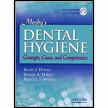 MOSBY`S DENTAL HYGIENE: CONCEPTS, CASES, AND COM