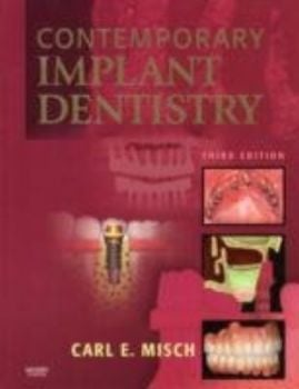 CONTEMPORARY IMPLANT DENTISTRY. 3rd ed. (C.Misch